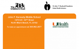 The University of Miami is Offering Free Child Health Services @ JFK Middle School